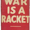War is a Racket by Brigadier General Smedly Butler.